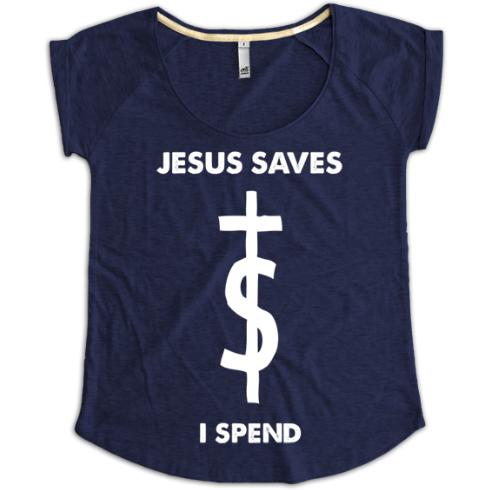 All inclusive t shirt jesus saves i spend blau